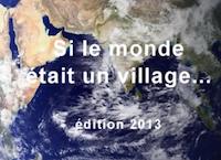 Si le monde était un village – 2013